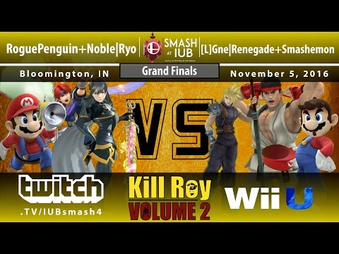 Kill Roy: Volume 2 - Sm4sh Doubles - Grand FInals - RoguePenguin+Noble Ryo vs Gne Renegade+Smashemon