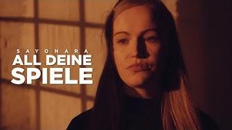 SAYONARA - ALL DEINE SPIELE (Official Video)
