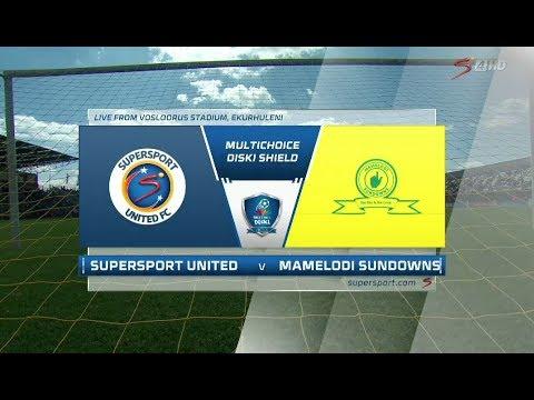 2018 MultiChoice Diski Shield - SuperSport United vs Mamelodi Sundowns