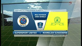 2018 MultiChoice Diski Shield - SuperSport United vs Mamelodi Sundowns