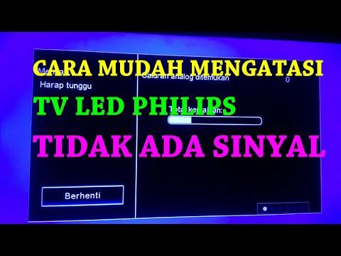 Cara Mengatasi Tv Led Philips Tidak Ada Sinyal   No Signal