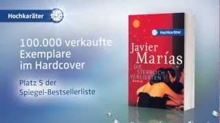 Javier Marías, Die sterblich Verliebten – Der Spiegel-Bestseller jetzt als Taschenbuch