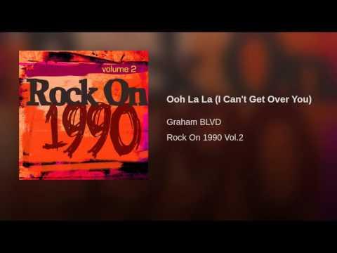 Ooh La La (I Can't Get Over You)