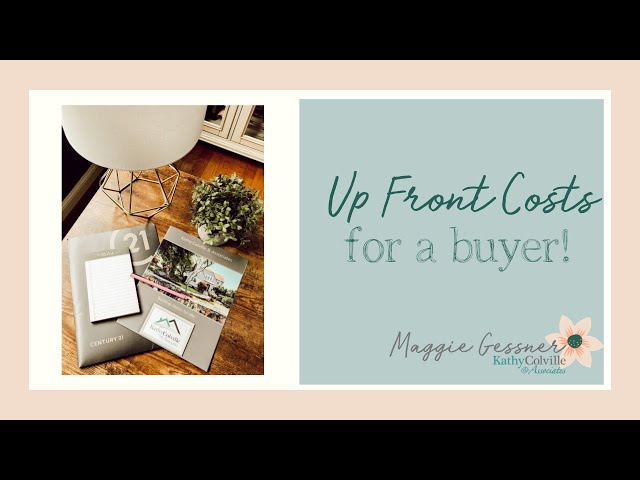 Upfront Costs for a buyer!