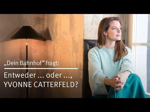 """Dein Bahnhof"" fragt: Entweder … oder …, Yvonne Catterfeld?"