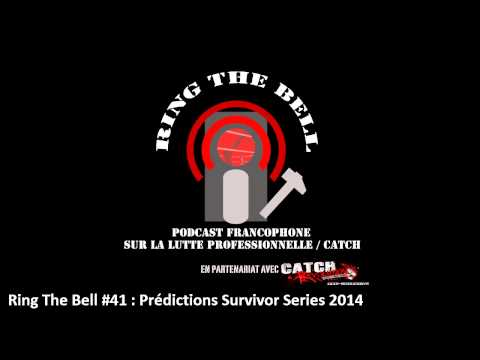 Ring The Bell 41 - Prédictions Survivor Series 2014