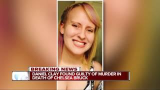 Daniel Clay found guilty of murder in death of Chelsea Bruck