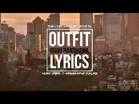 Outfit | Lyrics | Guru Randhawa | Preet Hundal | Latest Punjabi Song 2015 | Syco TM