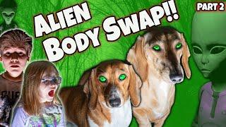 Alien Body Swap!! Alien Invasion Part 2