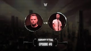 Warface vs. Regain | Tournament Of Titans: Episode #6
