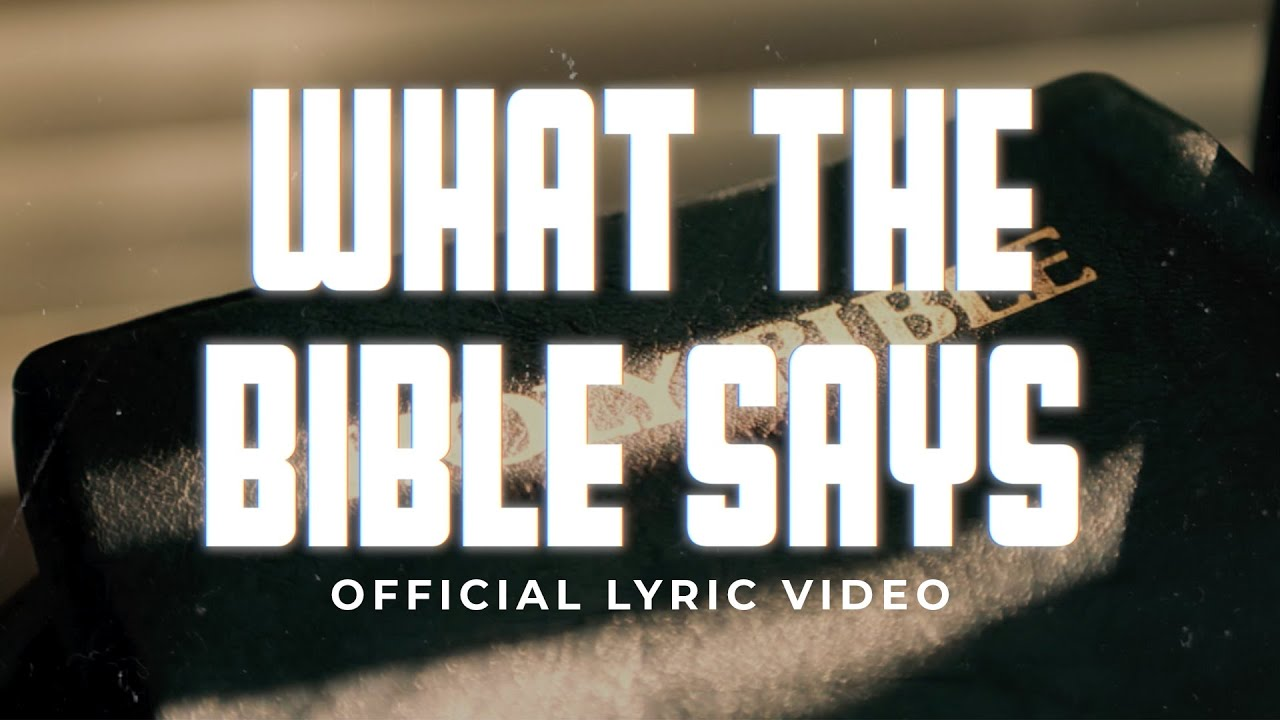 What The Bible Says | The Collingsworth Family | Lyric Video