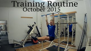 Training Routine October 2015 - Less is more