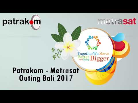 Patrakom Metrasat Outing Bali 2017