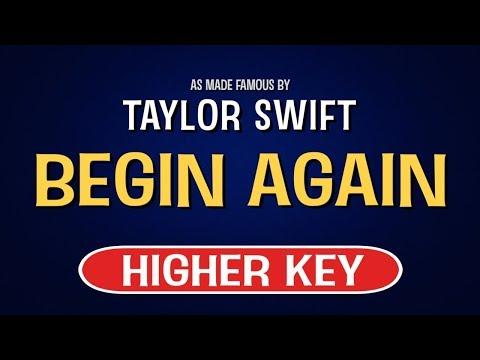 Begin Again - Taylor Swift | Karaoke Higher Key