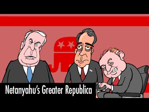 Netanyahu's Greater Republica