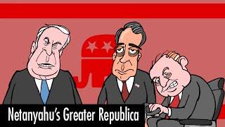 Netanyahu's Greater Republica