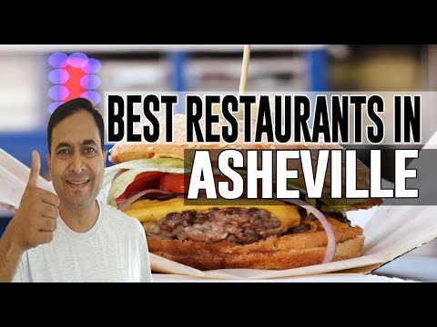 Best Restaurants & Places To Eat In Asheville, North Carolina NC