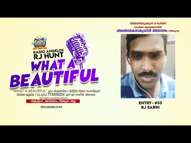 #33 RJ Sarin || WHAT A BEAUTIFUL || RJ HUNT ENTRY