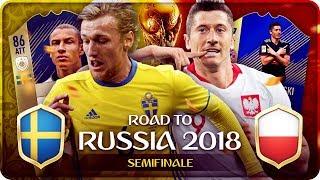 Road To Russia MONDIALI 2018 : SVEZIA vs POLONIA ! Semi Finale FIFA 18 #22