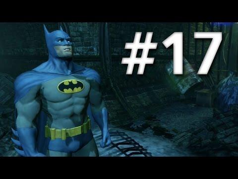Road To Arkham Knight - Batman Arkham City - Walkthrough - Part 17 - Arkham City Killer Sewers