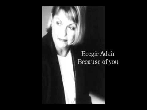 Beegie Adair - Because of you