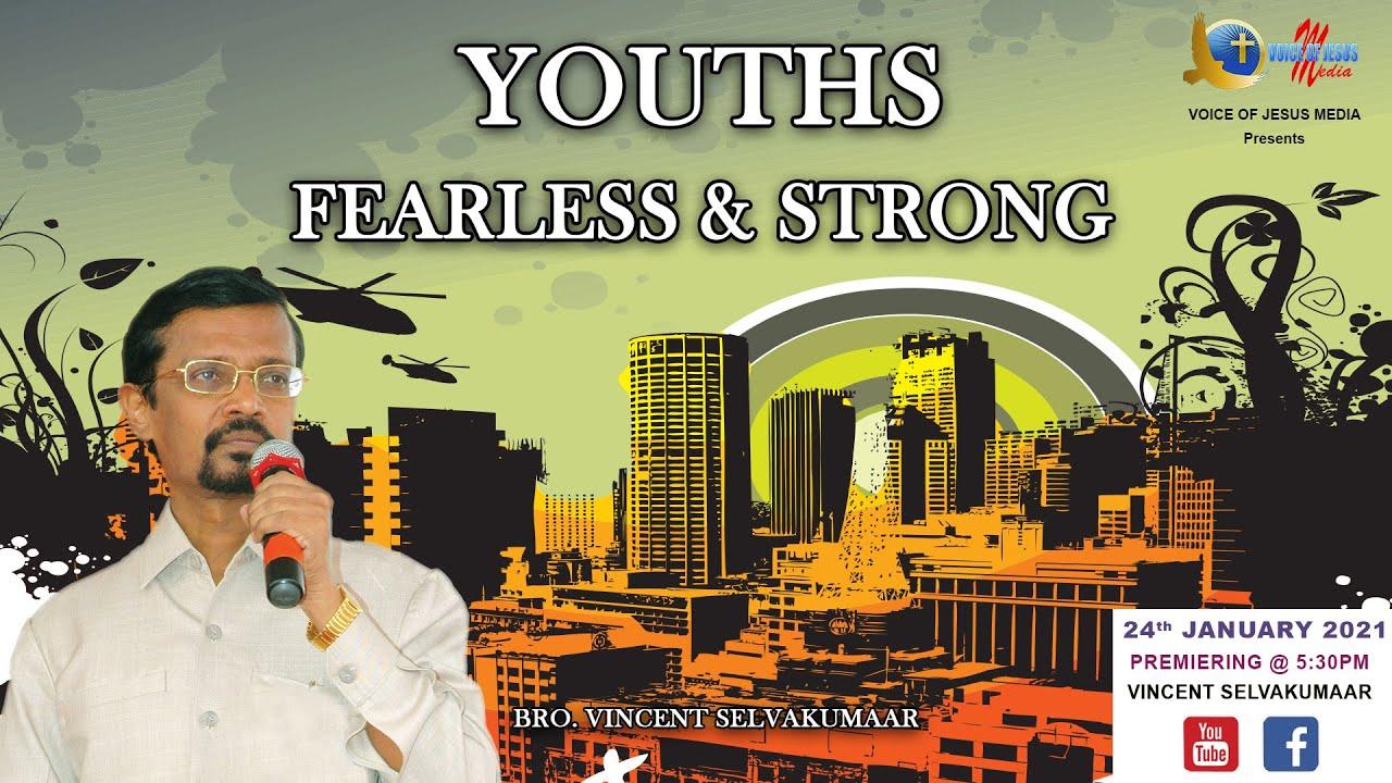 YOUTHS, FEARLESS & STRONG | Snippets | Bro Vincent Selvakumaar