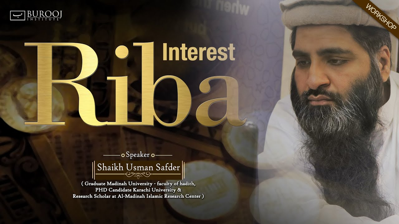 "Download RIBA (Interest)- Full WORKSHOP by ""Sheikh usman safdar"""