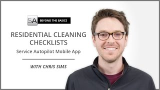 Residential Cleaning Checklists - Service Autopilot Mobile App