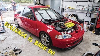 EG6 Gets Cusco Cage Re-Fitted