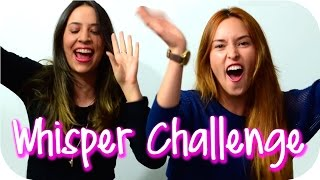 Whisper Challenge FT Nancy Loaiza ♥ | Kika Nieto