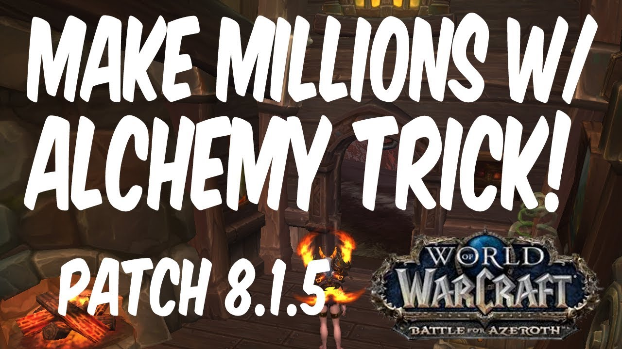 Make Millions w/ 8 1 5 Alchemy Trick! BFA Gold Making