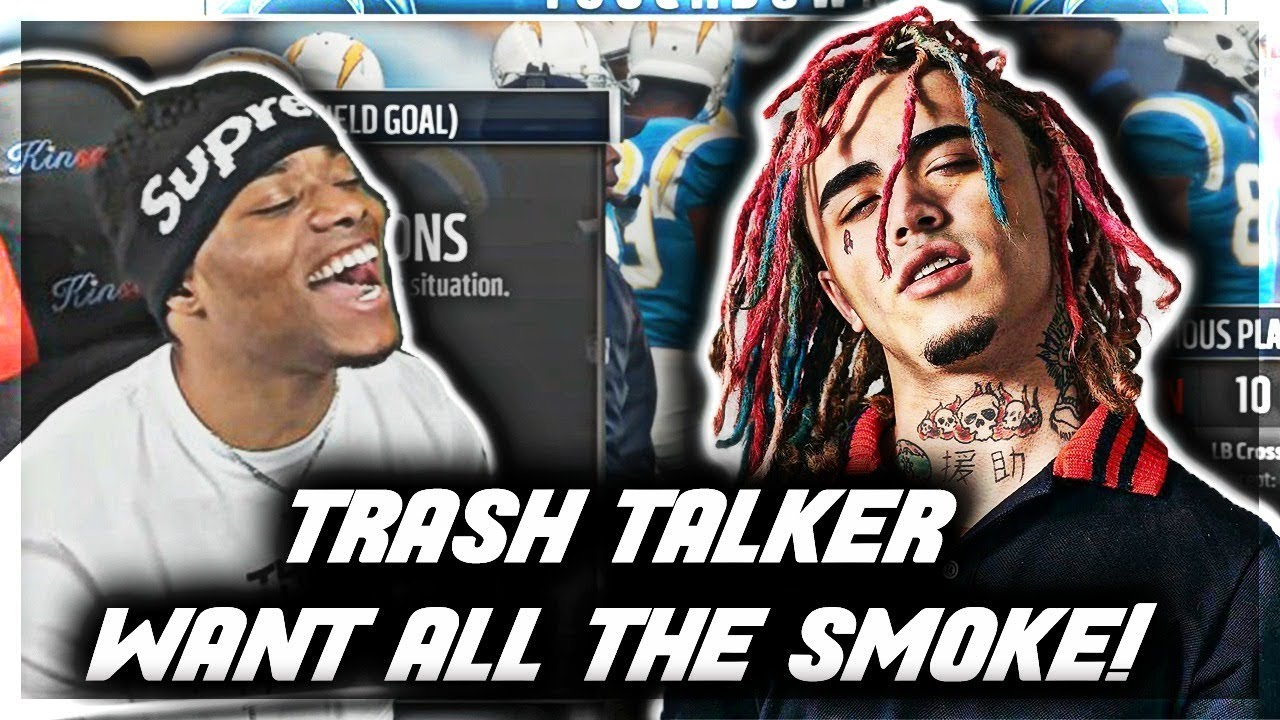 "Madden 18 Trash Talk | ""You Can't F$CK WITH ME"" 😈 