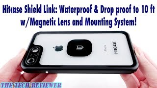 Hitcase Shield LINK: 10 Ft Waterproof/Drop Proof w/ Magnetic Lens & Mount for iPhone 8+!