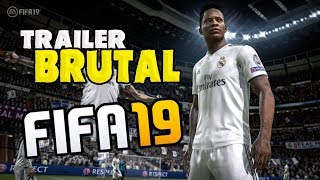 INCREÍBLE NUEVO TRAILER DE FIFA 19!!