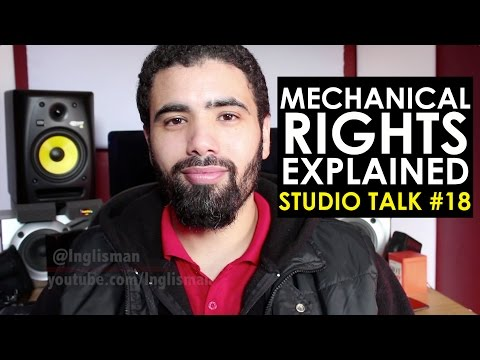 MECHANICAL RIGHTS EXPLAINED - Studio Talk #18