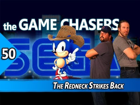 The Game Chasers Ep 50 -The Redneck Strikes Back