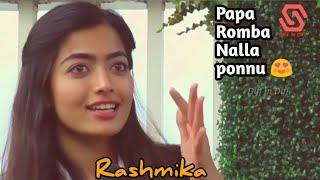 Papa Romba Nalla ponnu |Rashmika Mandanna Cute Interview | Actress |Whatsapp Status |Tamil