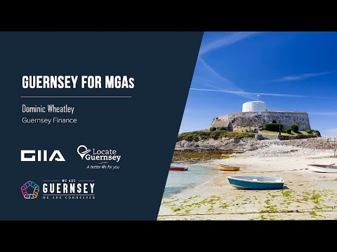 Operating your MGA business from Guernsey