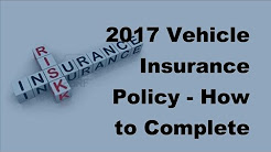 2017 Vehicle Insurance Policy | How to Complete an Insurance Policy Review