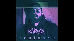 2018 şehinsah karma (1 saatlik versiyon)