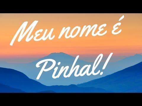 Meu Nome é Pinhal