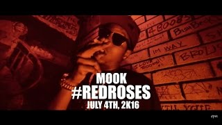 Mook - Red Roses (Full Tape Release Date July 4th 2016) (Preview)