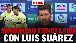 Los elogios de Simeone a Luis Suárez   MARCA