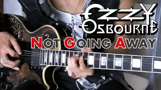 Ozzy Osbourne - Not Going Away  :by Gaku