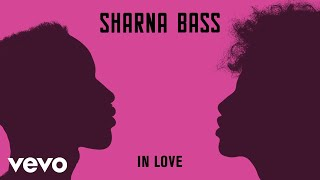 Sharna Bass - In Love (Official Audio)