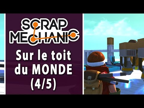 SCRAP MECHANIC - Défi 3-4 : On customise ! | LET'S PLAY FR