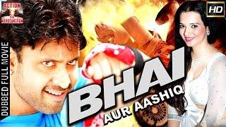 Bhai Aur Aashiq l 2017 l South Indian Movie Dubbed Hindi HD Full Movie