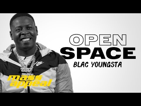 Open Space: Blac Youngsta | Mass Appeal