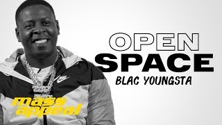 Open Space: Blac Youngsta   Mass Appeal