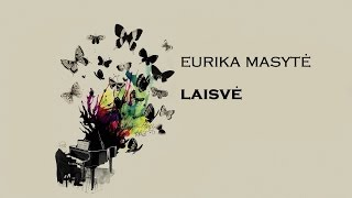 Eurika Masytė -Laisvė - (Cover by: Ernes Tas)